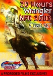 2003 Wrangler National Finals Rodeo - 5 DVD set