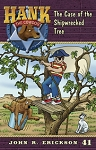 Volume 41 - Hank the Cowdog - The Case of the Shipwrecked Tree