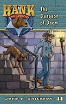 Volume 44 – Hank the Cowdog - The Dungeon of Doom