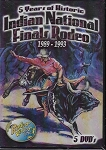 5 Years of Historic Indian National Finals Rodeo – From 1989 thru 1993