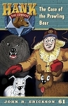 Volume 61 -  Hank the Cowdog - The Case of the Prowling Bear