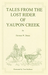 Tales From the Lost Rider of Yaupon Creek