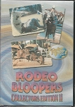 Rodeo Bloopers Collectors Edition II
